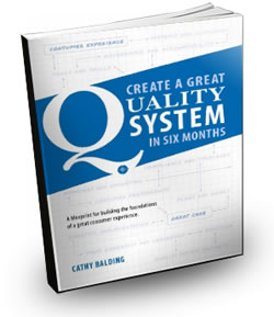 Create a Great Quality System in Six Months