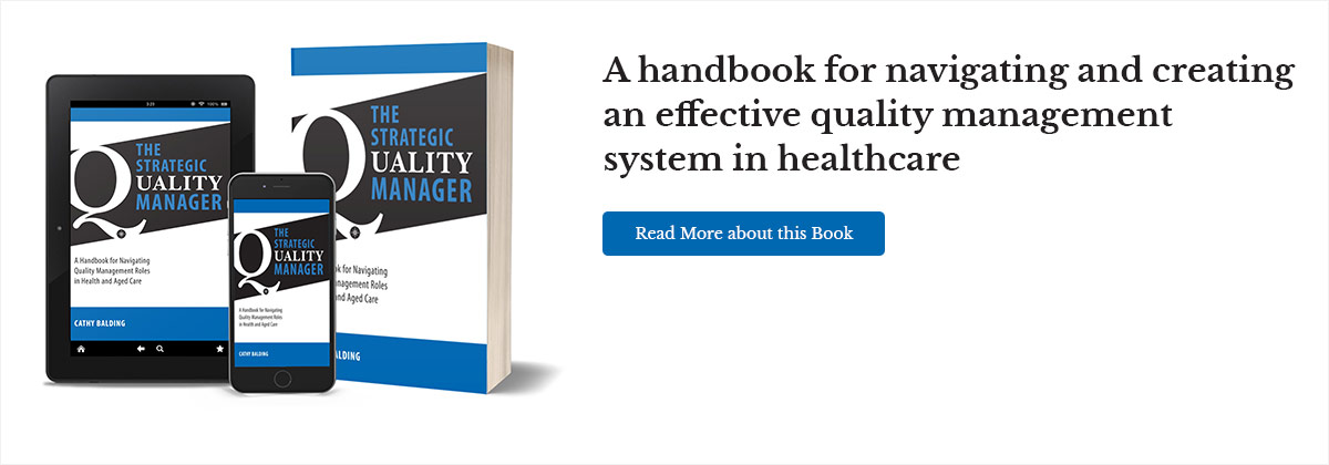 A handbook for navigating and creating and effective quality management system in healthcare. Read more about this book